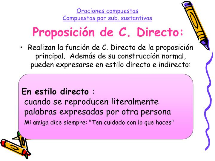 Proposición de C. Directo: