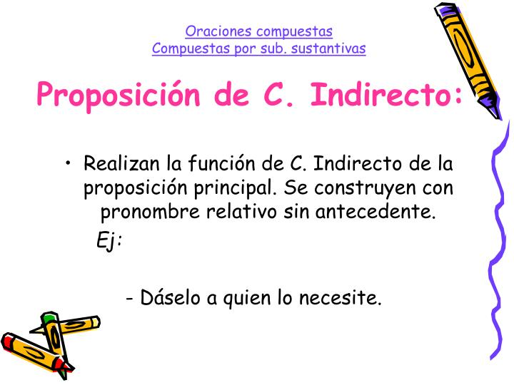 Proposición de C. Indirecto: