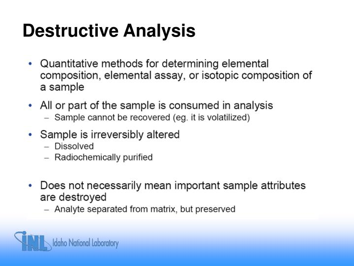 Destructive analysis