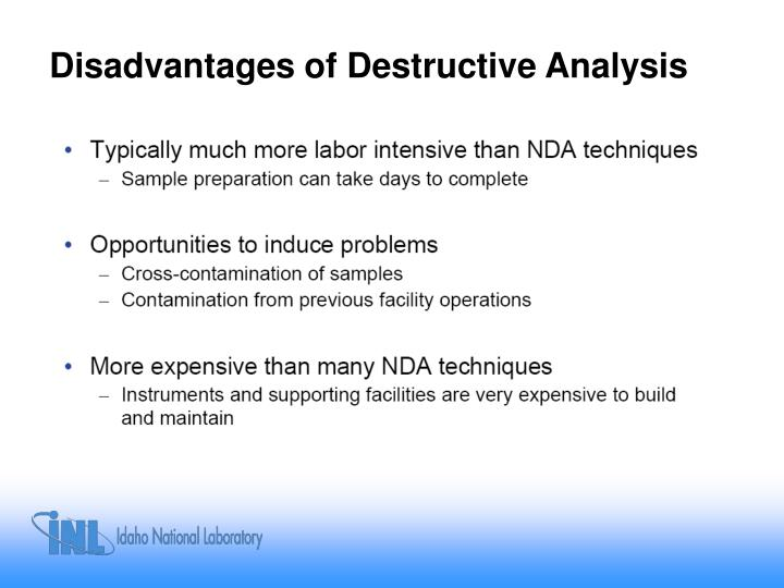 Disadvantages of Destructive Analysis