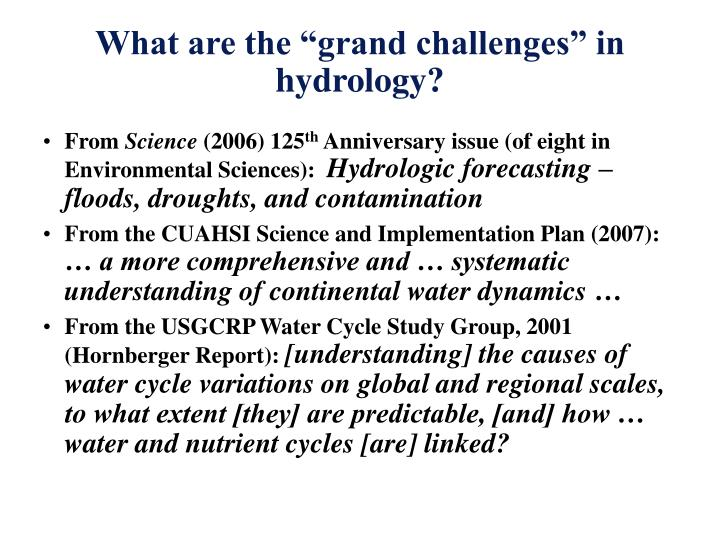 What are the grand challenges in hydrology