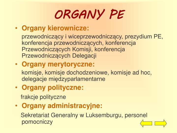 ORGANY PE