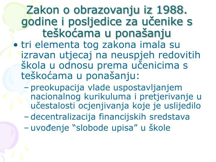 Zakon o obrazovanju iz 1988. godine i posljedice za uenike s tekoama u ponaanju