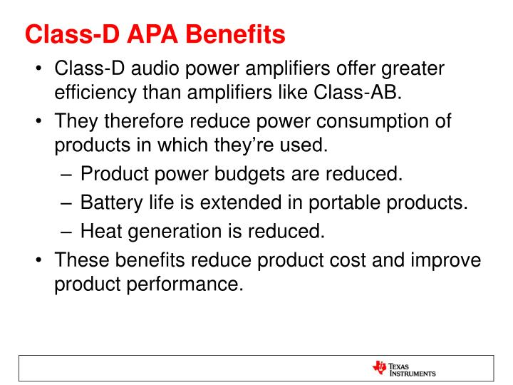 Class-D APA Benefits