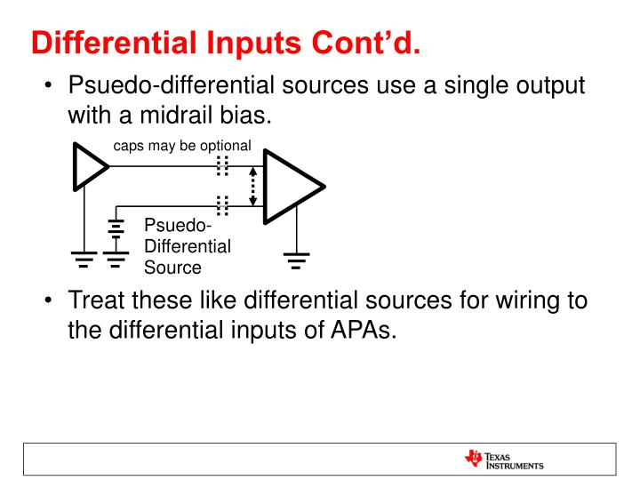 Differential Inputs Cont'd.