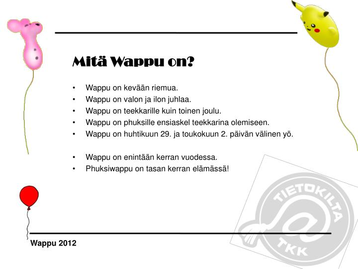Mitä Wappu on?