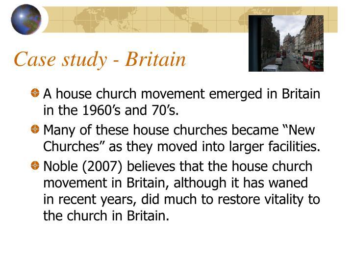 Case study - Britain