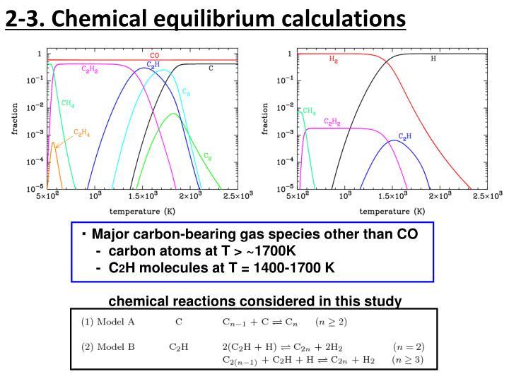 2-3. Chemical equilibrium calculations