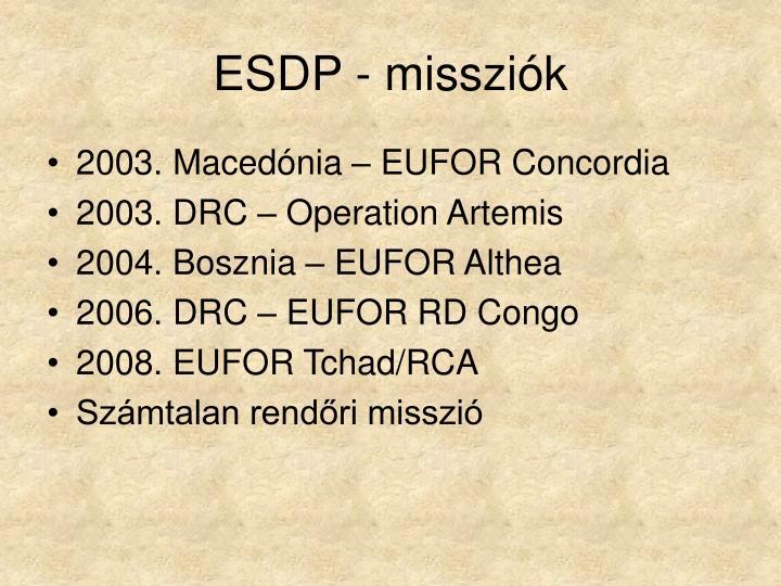 ESDP - missziók