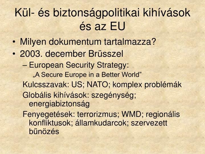 Kül- és biztonságpolitikai kihívások és az EU