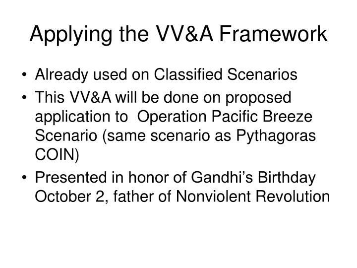 Applying the vv a framework