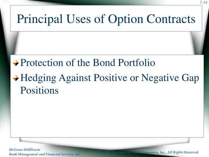 Principal Uses of Option Contracts