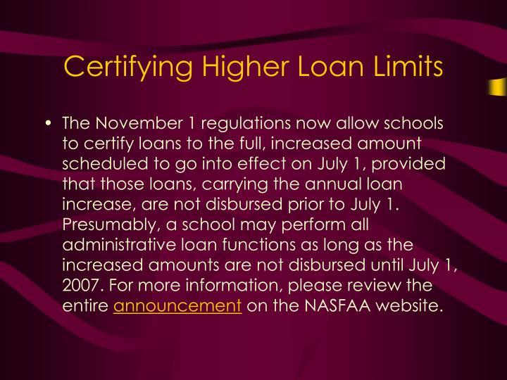 Certifying Higher Loan Limits