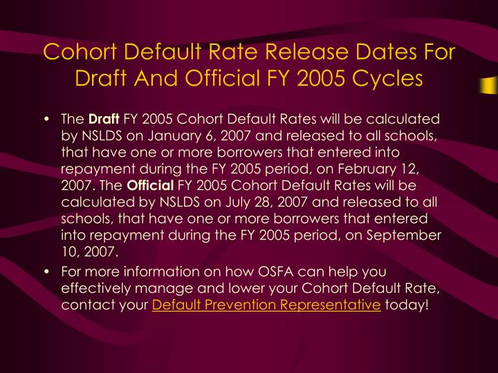 Cohort Default Rate Release Dates For Draft And Official FY 2005 Cycles