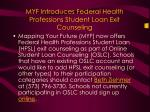 myf introduces federal health professions student loan exit counseling
