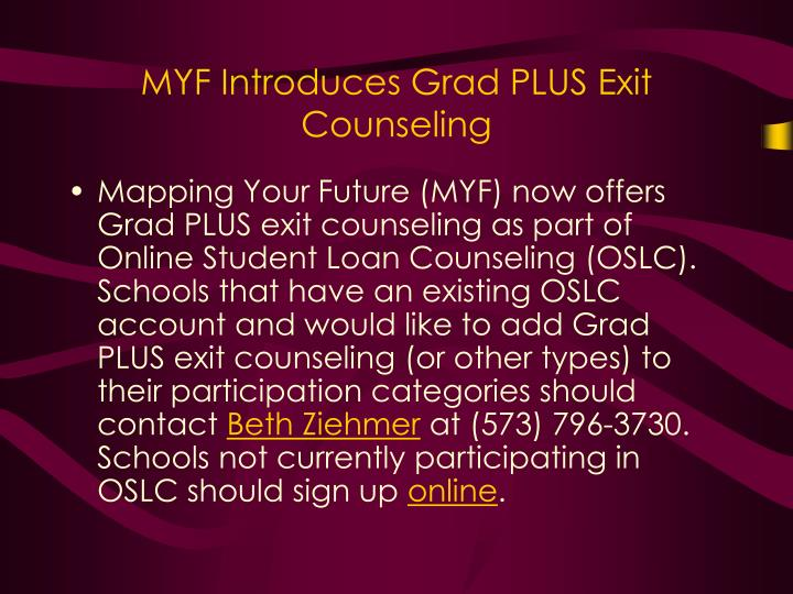 MYF Introduces Grad PLUS Exit Counseling
