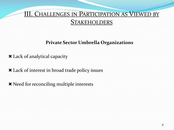 III. Challenges in Participation as Viewed by Stakeholders