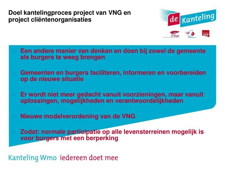 Doel kantelingproces project van VNG en project cliëntenorganisaties