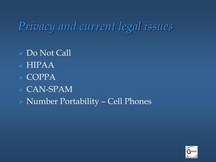 Privacy and current legal issues