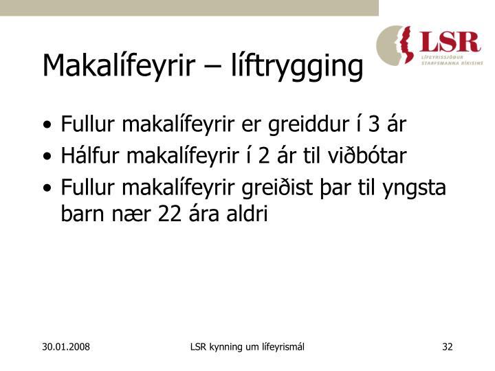 Makalífeyrir – líftrygging