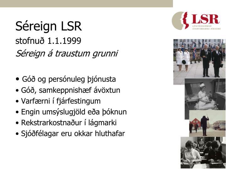 Séreign LSR