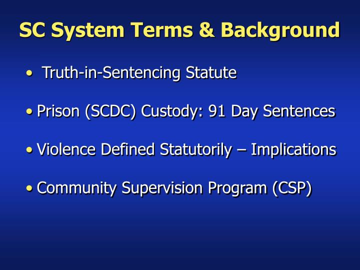 SC System Terms & Background