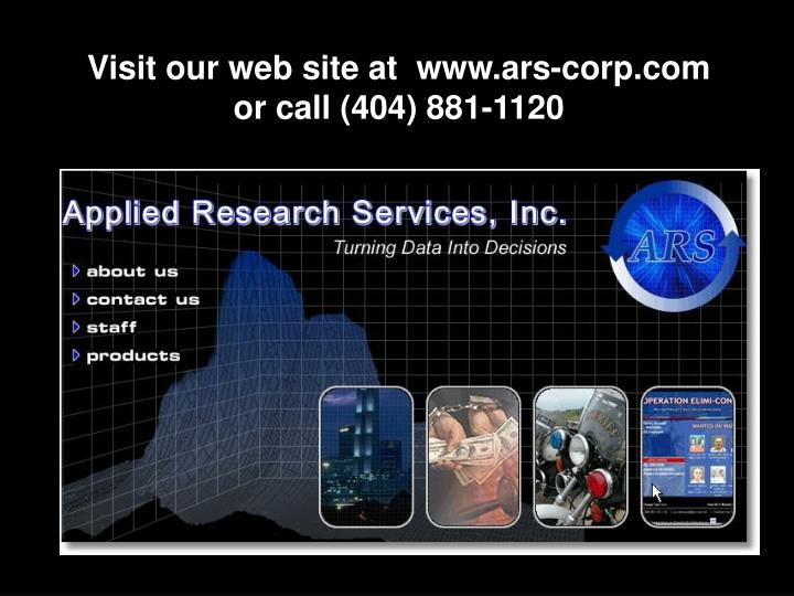 Visit our web site at  www.ars-corp.com