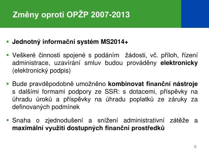 Změny oproti OPŽP 2007-2013