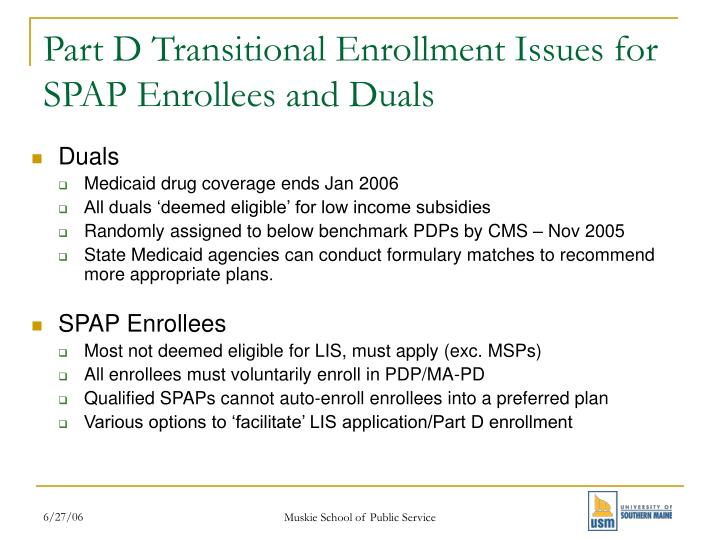 Part D Transitional Enrollment Issues for SPAP Enrollees and Duals