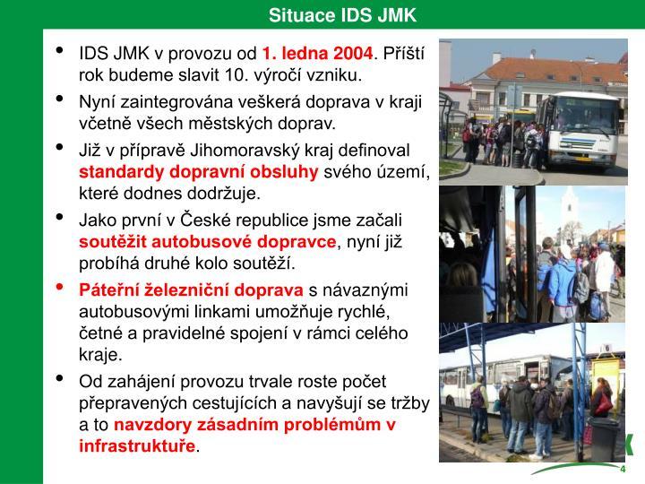 Situace IDS JMK
