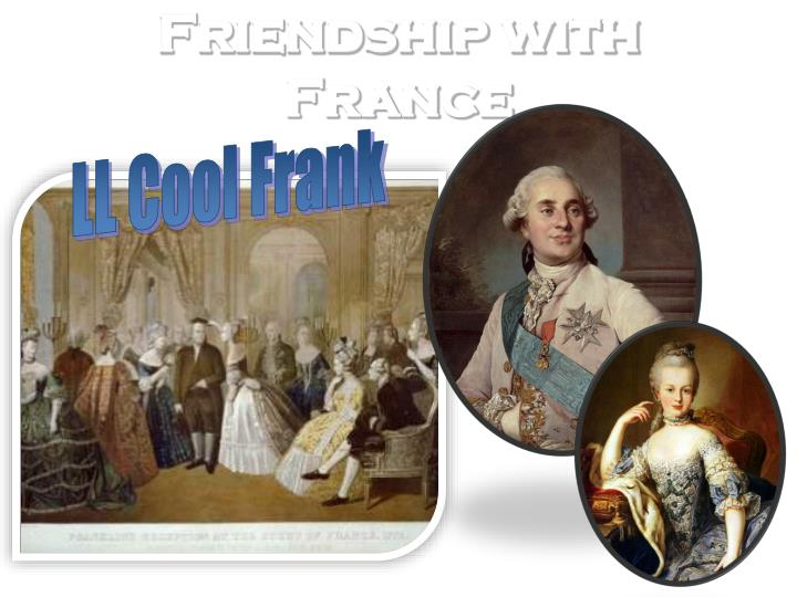Friendship with France