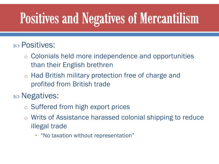 Positives and Negatives of Mercantilism