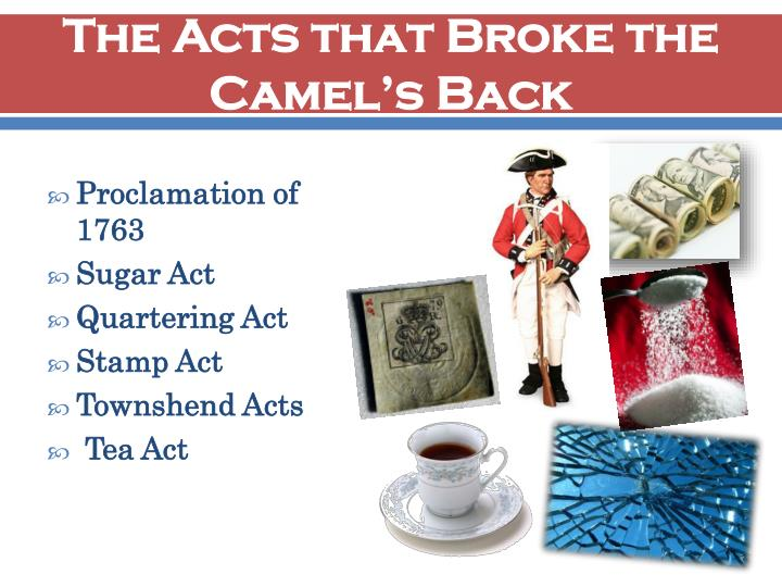 The Acts that Broke the Camel's Back