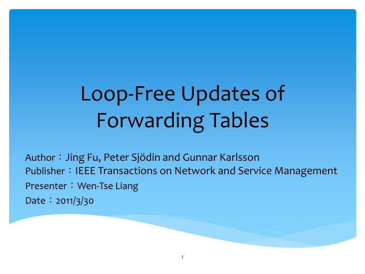 Loop free updates of forwarding tables