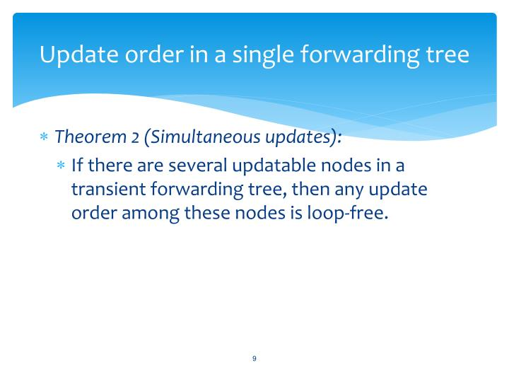 Update order in a single forwarding tree