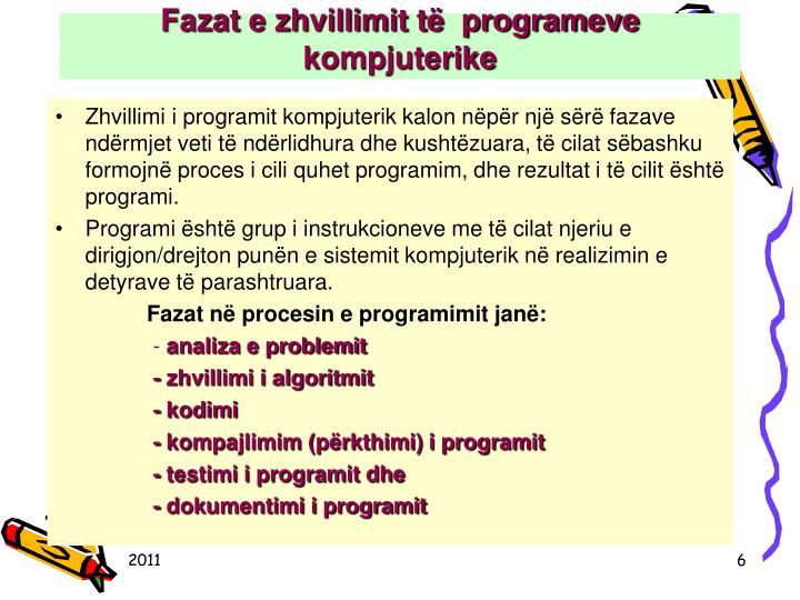 Fazat e zhvillimit të  programeve kompjuterike
