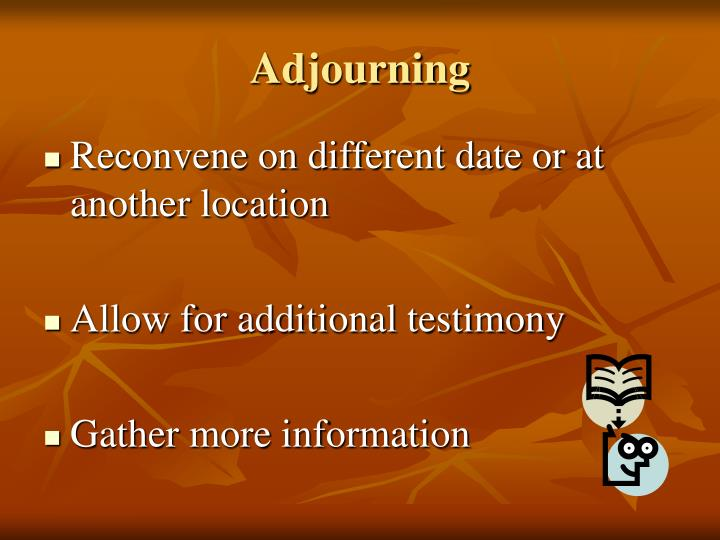 Adjourning