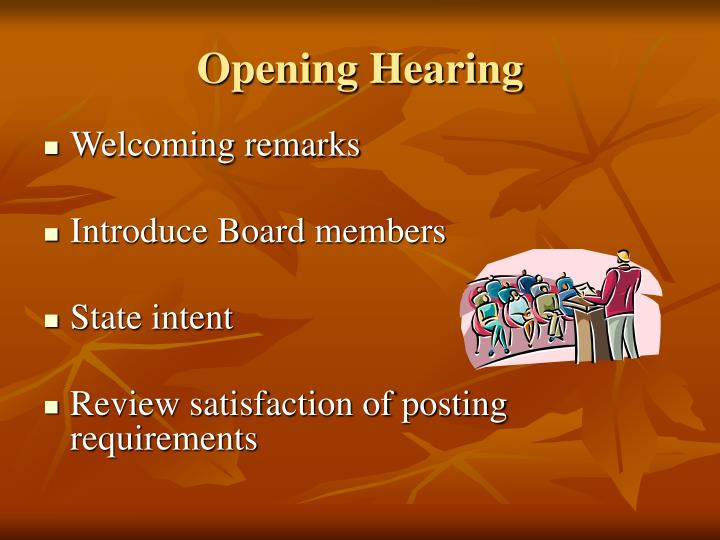 Opening Hearing