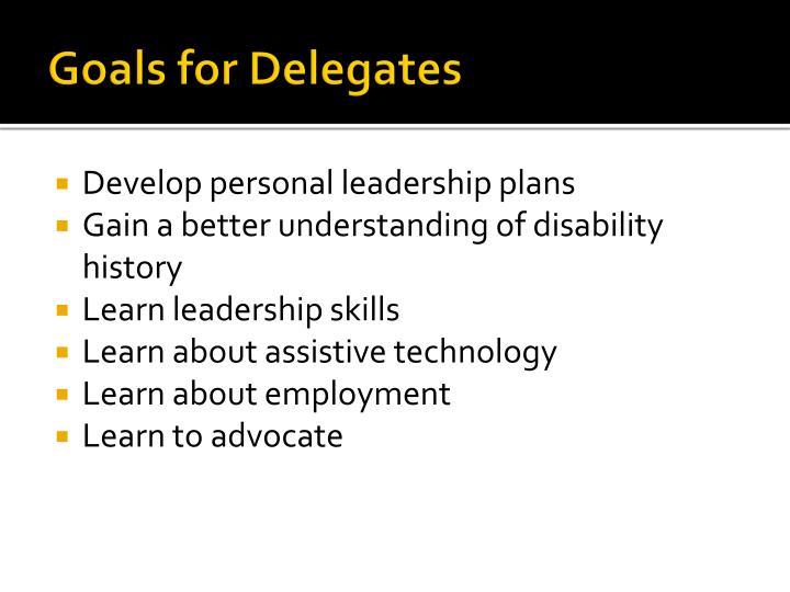 Goals for Delegates