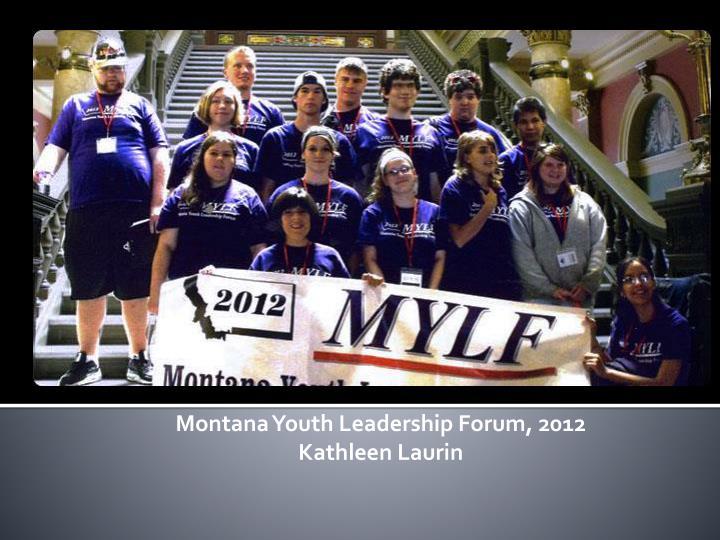 Montana Youth Leadership Forum, 2012