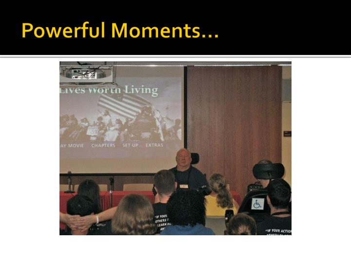 Powerful Moments…