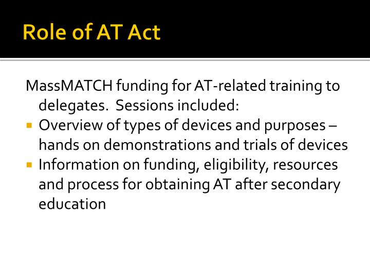 Role of AT Act