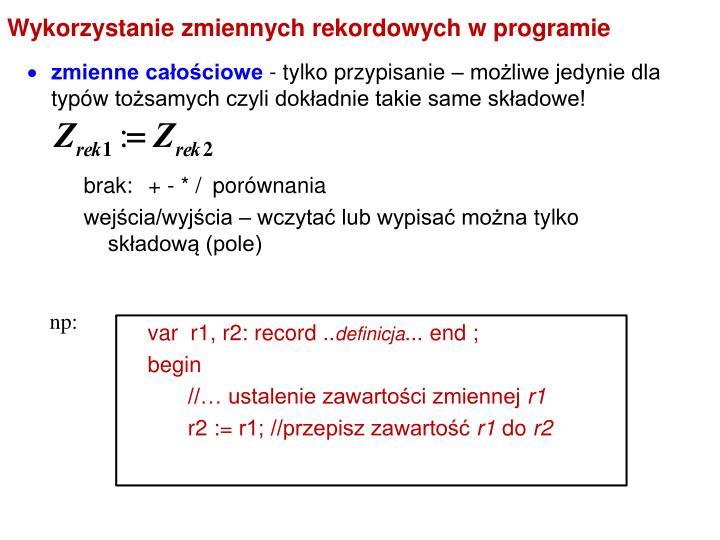 Wykorzystanie zmiennych rekordowych w programie