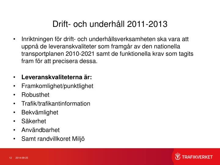 Drift- och underhåll 2011-2013