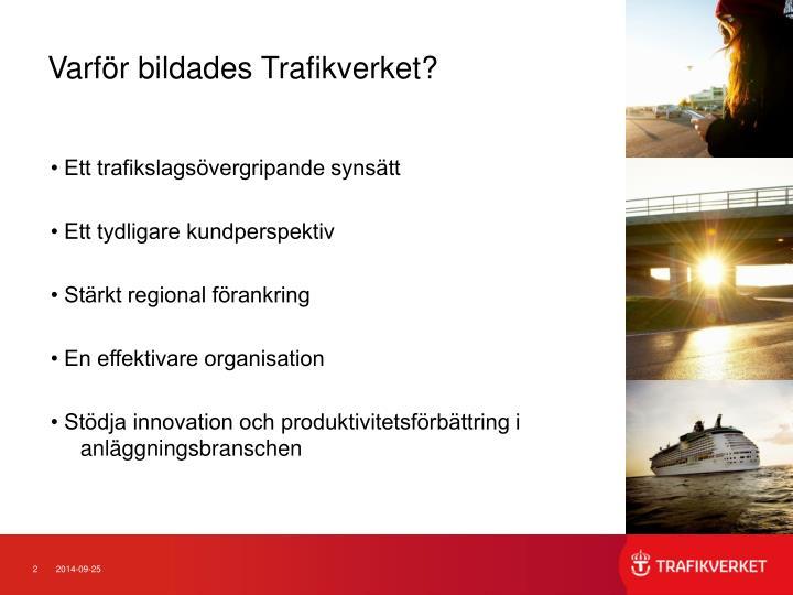 Varför bildades Trafikverket?
