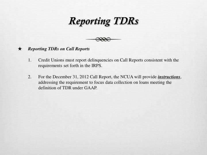 Reporting TDRs