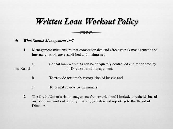 Written Loan Workout Policy