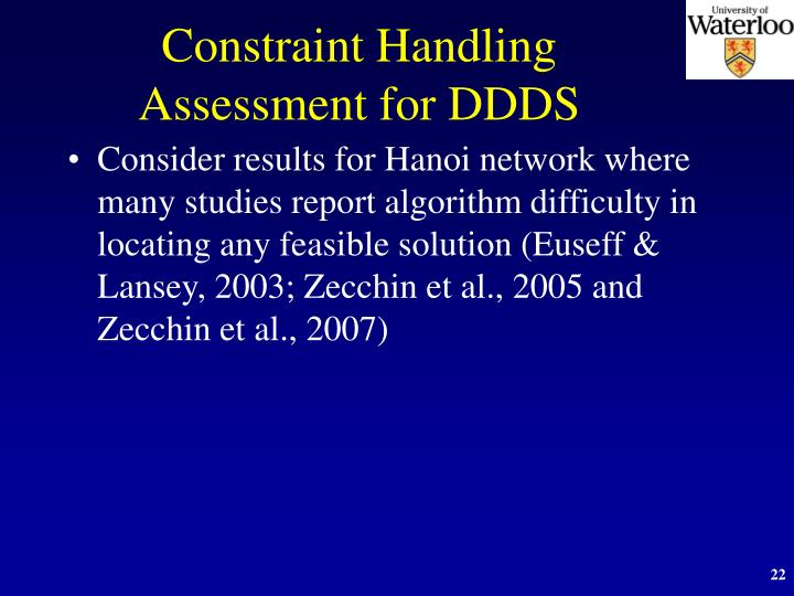 Constraint Handling Assessment for DDDS