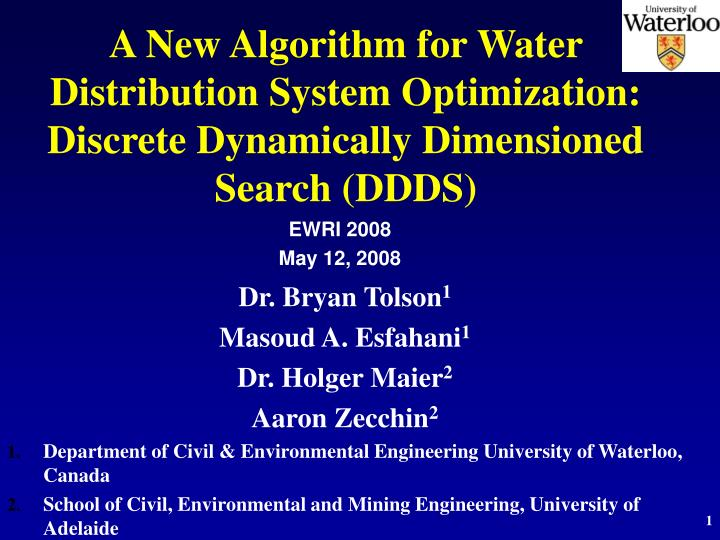 A New Algorithm for Water Distribution System Optimization: Discrete Dynamically Dimensioned Search (DDDS)