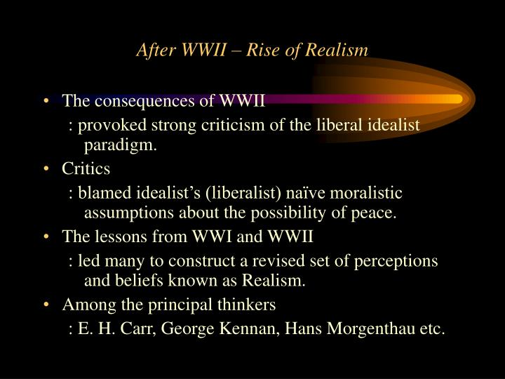 After WWII – Rise of Realism